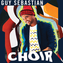 Choir/Guy Sebastian