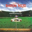 Siempre Estais Alli (Live)/Baron Rojo