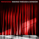 Waving Through a Window/Pentatonix