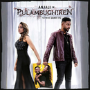 Pulambughiren feat.Saint TFC/Anjali
