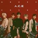 UNDER COVER/A.C.E