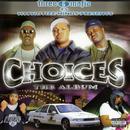 Choices: The Album/Three 6 Mafia
