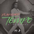 Tempo (Playback)/Aline Barros