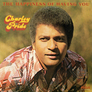 The Happiness of Having You/Charley Pride