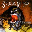 Violated - EP/Stuck Mojo
