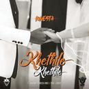 Khethile Khethile feat.Makwa & Tshego AMG & Thee Legacy/Kwesta