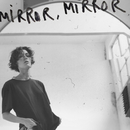 Mirror, Mirror/Freja Kirk