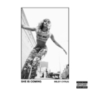 SHE IS COMING/Miley Cyrus