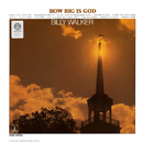 How Big Is God/Billy Walker