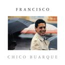 Francisco/Chico Buarque