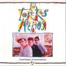 Canciones Irreverentes (Remasterizado)/Los Toreros Muertos