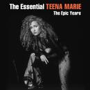 The Essential Teena Marie - The Epic Years/Teena Marie