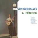 Nelson Gonçalves a Pedidos/Nelson Gonçalves