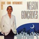 Hoje Como Antigamente/Nelson Gonçalves