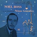 Noel Rosa na Voz Romântica de Nelson Gonçalves/Nelson Gonçalves