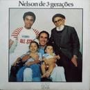 Nelson de 3 Gerações/Nelson Gonçalves