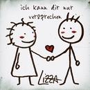 Ich kann dir nur versprechen/LiZZA