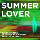 Summer Lover (Keanu Silva Remix) feat.Devin & Nile Rodgers/Oliver Heldens