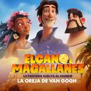 Elcano y Magallanes, La Primera Vuelta al Mundo ((Tema Central de la Película))/La Oreja de Van Gogh