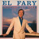Dedícame una hora (Remasterizado)/El Fary