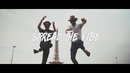 Spread The Vibe (Official Video) feat.EZEE/FDVM
