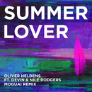 Summer Lover (Moguai Remix) feat.Devin & Nile Rodgers/Oliver Heldens