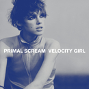 Velocity Girl / Broken/Primal Scream