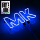 Body 2 Body (Remixes)/MK