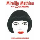 Une place dans mon coeur (Live à l'Olympia 2005)/Mireille Mathieu