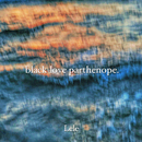 BLACK LOVE PARTHENOPE/Lele