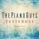 Yesterday/The Piano Guys