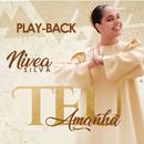 Teu Amanhã (Playback)/Nívea Silva