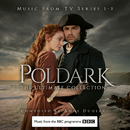 Poldark - The Ultimate Collection (Music from TV Series 1-5)/Anne Dudley