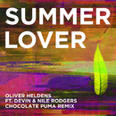 Summer Lover (Chocolate Puma Remix) feat.Devin & Nile Rodgers/Oliver Heldens