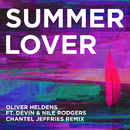 Summer Lover (Chantel Jeffries Remix) feat.Devin & Nile Rodgers/Oliver Heldens