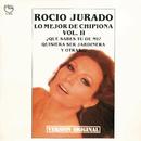 Lo Mejor de Chipiona vol. 2 (Remasterizado)/Rocio Jurado
