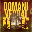 Domani vedrai( feat.Gigi)/Gigi D'Alessio