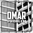 Problem/Omar