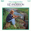 If the Creek Don't Rise/Liz Anderson