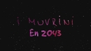 En 2043 (Clip officiel)/I Muvrini