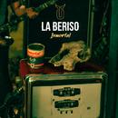 Inmortal/La Beriso