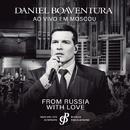 From Russia With Love (Ao Vivo)/Daniel Boaventura