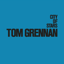 City of Stars/Tom Grennan