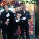 Buster Goes Berserk/Buster Poindexter