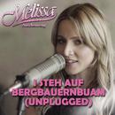 I steh auf Bergbauernbuam (Unplugged)/Melissa Naschenweng