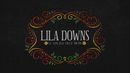 Lila Downs - The Son of Fried Chile - Documentary/Lila Downs