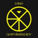 OVERTHiNKiNG BOY/EXiNA
