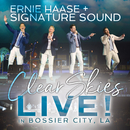 Clear Skies Live! in Bossier City, LA/Ernie Haase & Signature Sound