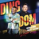 Ding Dom feat.Wesley Safadão/Nego do Borel
