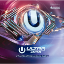 ULTRA MUSIC FESTIVAL JAPAN 2019/Various Artists